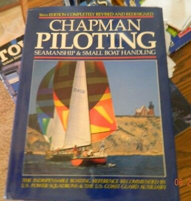 Chapman's Piloting, Seamanship and Small Boat Handling by Elbert S. Maloney and