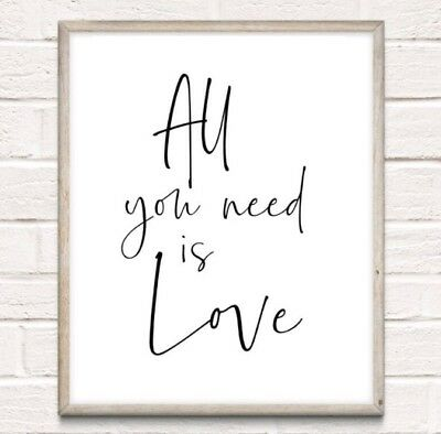 All You Need Is Love Typography Print Poster Family Love Unframed Home Quote