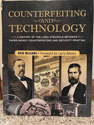 Counterfeiting and Technology: A History Of The Long Struggle