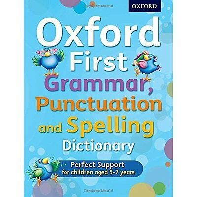 Oxford First Grammar, Punctuation and Spelling Dictionary by Richard Hudson,...