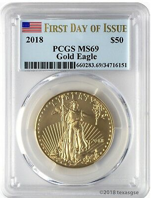 2018 $50 Gold Eagle PCGS MS69 First Day of Issue