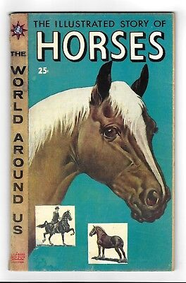 THE WORLD AROUND US #3 Horses SILVER AGE CLASSICS ILLUSTRATED COMIC BOOK 1958