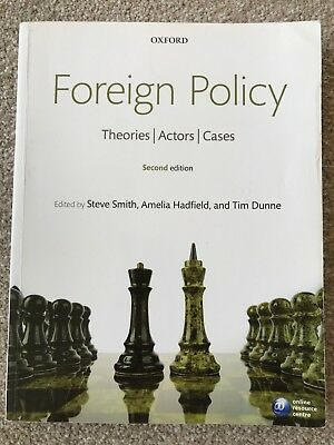 Foreign Policy: Theories, Actors, Cases by Oxford University Press...
