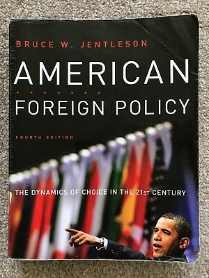 American Foreign Policy by Bruce W. Jentleson, 4th Edition