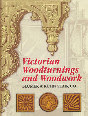 NEW - Victorian Woodturnings and Woodwork (Dover Architecture)