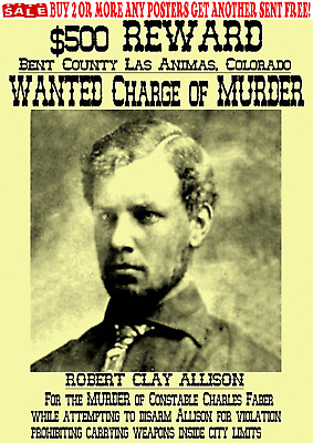 Old West Wanted Poster Clay Allison Western Gunfighter Reward Outlaw