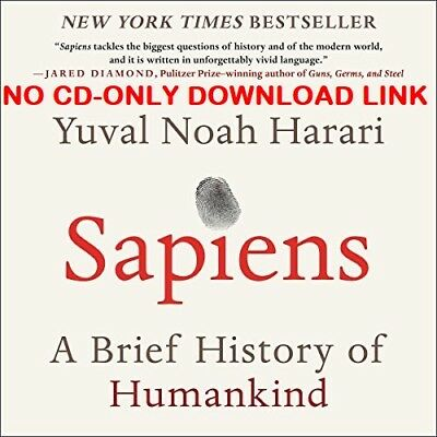 Sapiens: A Brief History of Humankind by Yuval Noah Harari  [Audiobook]