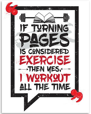 If Turning Pages Is Considered Exercise - 11x14 Unframed Art Print - Great Libra