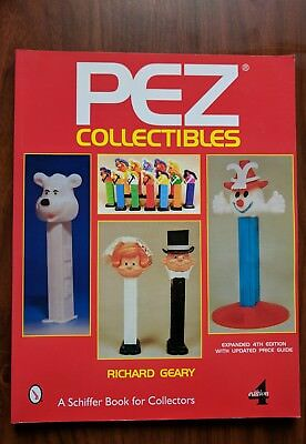 PEZ(R) COLLECTIBLES (SCHIFFER BOOK FOR COLLECTORS) By Richard Geary *Excellent*