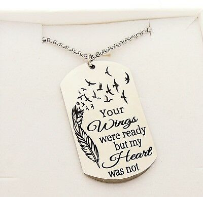 Loss of a loved one gift your wings were ready but my heart was not necklace