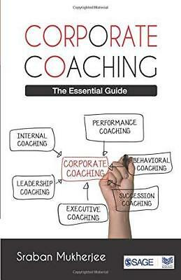 Corporate Coaching: The Essential Guide by Sraban Mukherjee (Paperback, 2014)