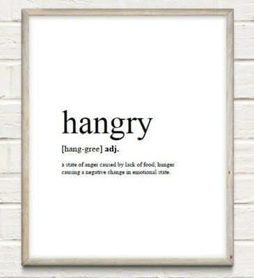 Hangry Definition Typography Print Poster Family Kitchen Unframed Home Quote