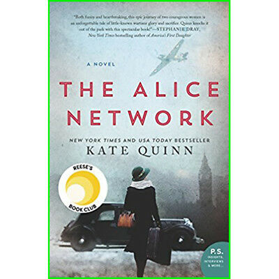 The Alice Network: A Novel By Kate Quinn EB00K Email Delivery [PDF]