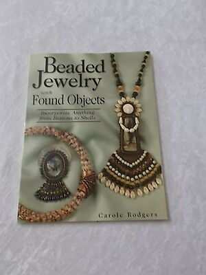 Beaded Jewelry with Found Objects - Carole Rodgers  (CB9)