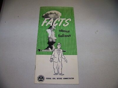 FACTS about fallout, Federal Civil Defense Administration Pamphlet, 1955