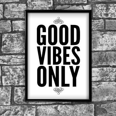 Good Vibes Only Motivational Inspirational Positive Quote Poster Print Wall 41