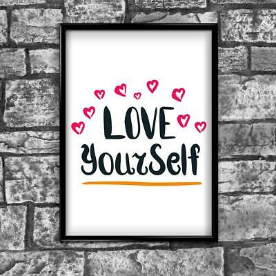 Love Yourself Motivational Inspirational Love Postive Quote Poster Wall