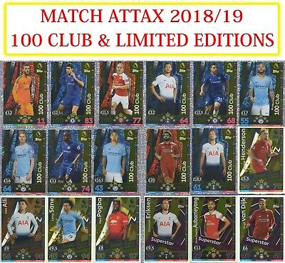Match Attax 2018 2019 18 19 LIMITED EDITION and 100 CLUB Cards. BUY 3 GET 1 FREE