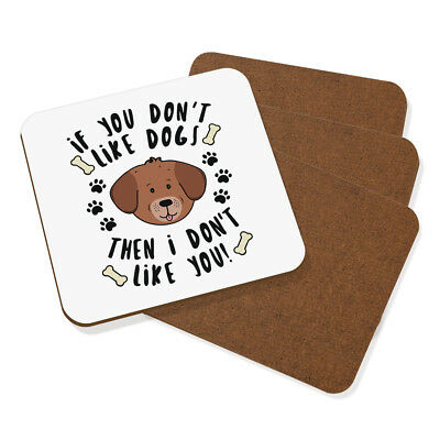 If You Don'T Like Perros Then i Don'T Like You Posavasos Juego de 4-Cachorro