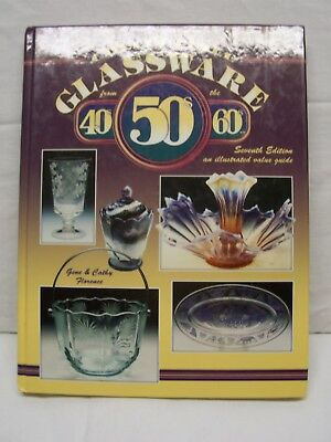 Collectible Glassware from the 40s, 50s, and 60s by Cathy and Gene  Florence