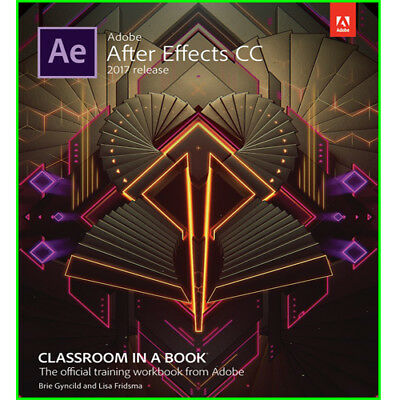 Adobe After Effects CC 2017 Release : Classroom in a Book EB00K [PDF]