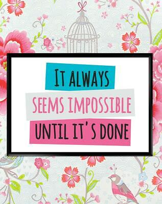 Always Seems Impossible Motivational Inspirational Quote Poster Print Wall Art