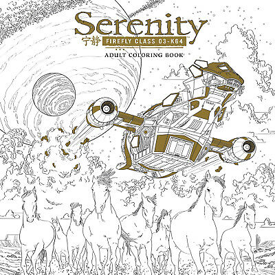 Serenity Adult Coloring Book Joss Whedon Firefly New