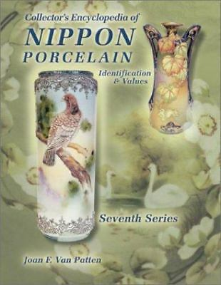 Collectors Encyclopedia of Nippon Porcelain : Identification and Value Vol. 7
