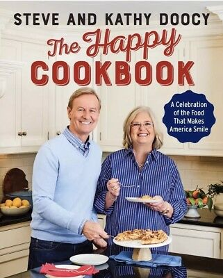 The Happy Cookbook: A Celebration by Steve , Kathy Doocy- Hardcover-NEW