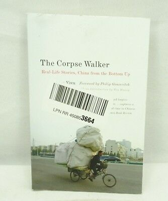 the corpse walker and other true stories of life in china yiwu liao