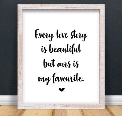 Every Love Story Typography Print Poster Family Love Unframed Home Quote Gift