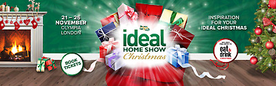 2x 4x FAMILY Ideal Home Show Christmas Tickets FRIDAY 23nd Nov London Olympia