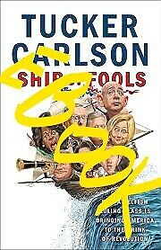 (PDF) Ship of Fools: How a Selfish Ruling Class Is Bringing America