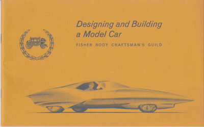 1966 GM FISHER BODY CRAFTSMAN GUILD DESIGNING AND BUILDING A MODEL CAR Book