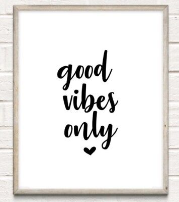 Good Vibes Only Typography Print Poster Family Love Unframed Home Quote Gift
