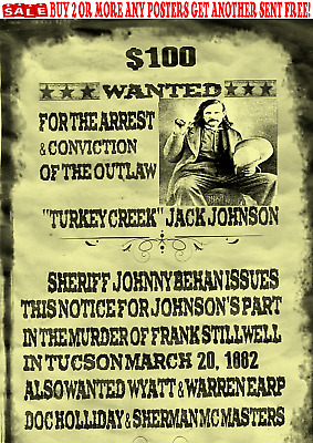 Old West Wanted Poster Turkey Creek Johnson Western Outlaw Earp Ok Corral