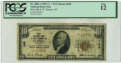 FR.1801-1 1929 Ty. 1 $10 Charter #149 Elmira, NY National Bank Note Fine 12 PCGS