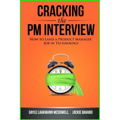 Cracking the PM Interview 2014 by-Gayle-Laakmann-McDowell [P D F] [E P U B]