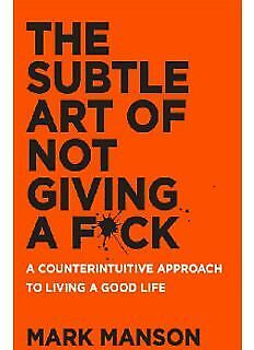 The Subtle Art of Not Giving a F*ck - Mark Manson - Ebook Self Help - 535 pages