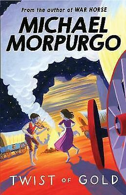 Twist of Gold by Michael Morpurgo (Paperback, 2007)