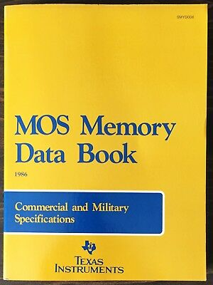 Texas Instruments MOS Memory Data Book - Commercial and Military 1986
