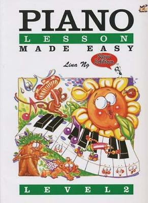 Piano Lessons Made Easy by Lina Ng New Sheet music Book