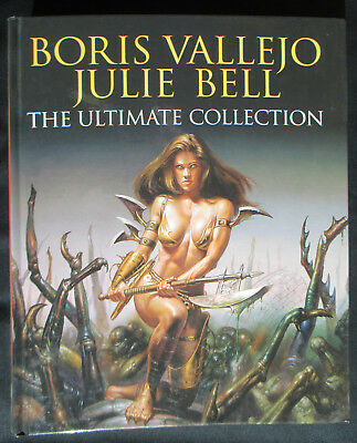 Boris Vallejo Julie Bell The Ultimate Collection HB Book 2006 Fantasy Artwork