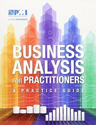 [PDF] Business Analysis for Practitioners A Practice Guide PMBOK PMI E-B00K