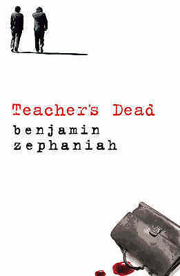 Teacher's Dead by Benjamin Zephaniah (Paperback, 2007)