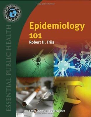 Epidemiology 101  - by Friis