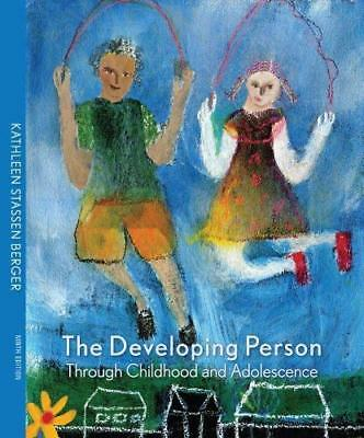 Developing Person Through Childhood And Adolescence  - by Berger