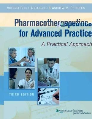 Pharmacotherapeutics For Advanced Practice  - by Arcangelo
