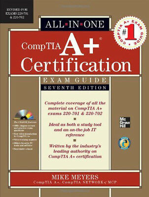 Comptia A+ Certification All-In-One Exam Guide  - by Meyers