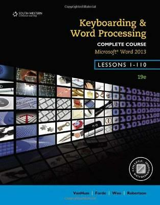 Keyboarding And Word Processing Complete Course Lessons 1-110  - by Vanhuss